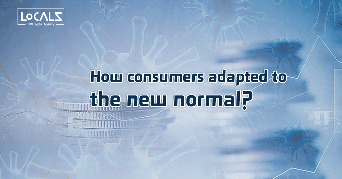 How the new normal affected consumers' behavior around the globe?